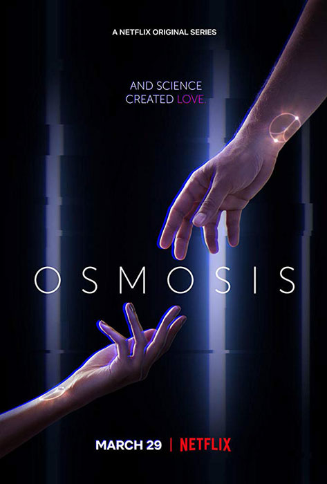 osmosis netflix trailer 2019 release date synopsis watch