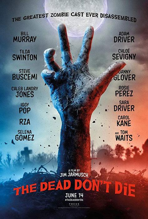 the dead don't die poster trailer watch 2019 jim jarmush