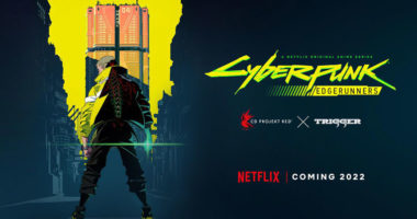 Cyberpunk 2077 coming to Netflix as a anime series in 2022