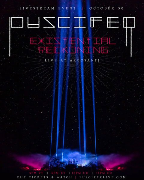 "Puscifer ""Existential Reckoning: Live at Arcosanti"""