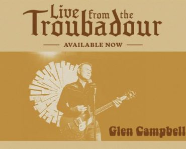 Review: Glen Campbell Live From The Troubadour